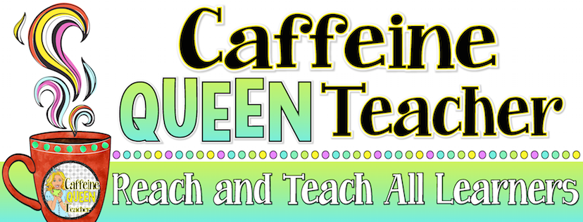 Caffeine Queen Teacher - classroom resources to reach and teach ALL students!
