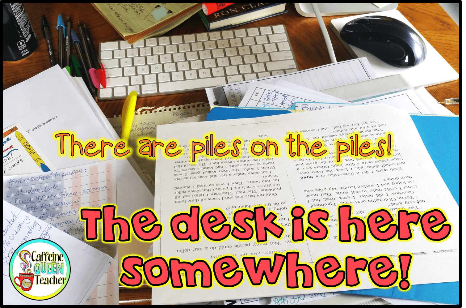 cluttered teacher desks are inefficient
