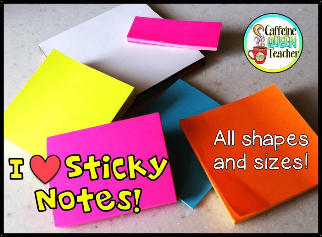 Every teacher needs tons of sticky notes
