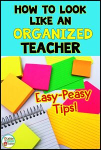 look-like-an-organized-teacher-stickynote-pin