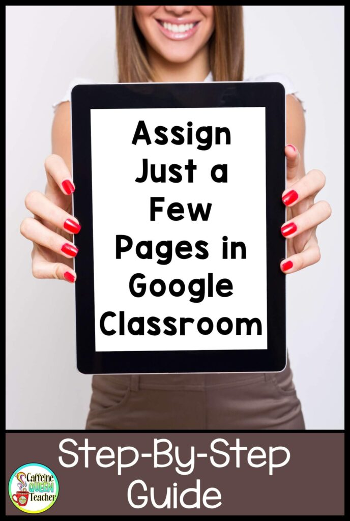 assign-just-a-few-pages-in-google-classroom-1